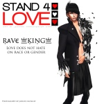 STAND4LOVE Rave King