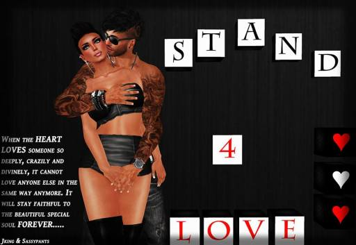 STAND4LOVE Sassypants and JKING Tyran